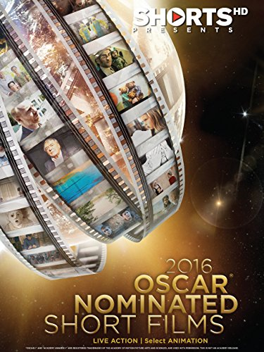 2016 Oscar Nominated Short Films Live Action | Select Animation