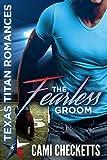 #9: The Fearless Groom (Texas Titan Romances)
