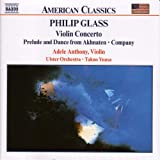 Glass, P.: Violin Concerto / Company / Prelude From Akhnaten