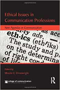 communication and ethical issues summary Communication technology has changed so radically in the past ten years that we no longer even know what is ethical, let alone legal the author shows why communication has changed, why it is now impossible to think about communication the way we are accustomed to thinking, and proposes a workable framework defining ethical communication.