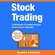 Stock Trading: Strategies to Make Money with Stock Trading Audiobook by Warren Richmond Narrated by William J. Evans