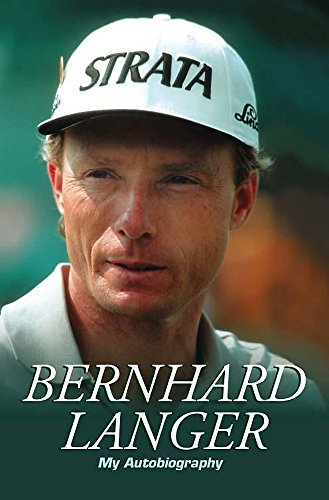 Bernhard Langer: The Autobiography