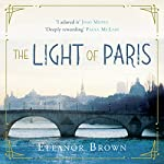 The Light of Paris   Eleanor Brown