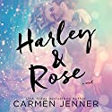 Harley & Rose Audiobook by Carmen Jenner Narrated by Paula Hoffman, Aaron Abano