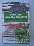 By the Light of the Glow-Worm Lamp, Alberto Manguel, 0306459914