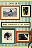 Image de Storie straordinarie di cani famosi