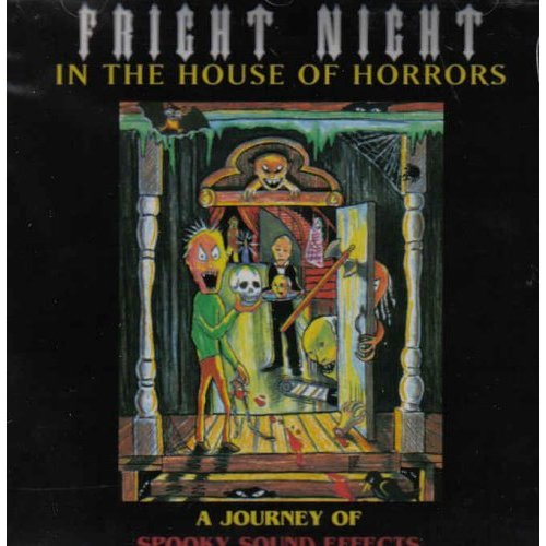 Fright Night in the House of Horrors (A