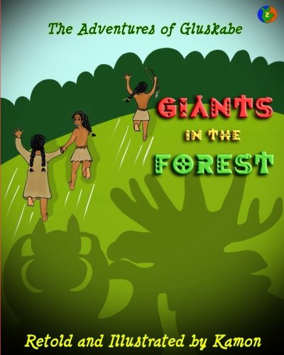 The Adventures of Gluskabe: Giants in the Forest (Volume 2) pdf