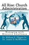All Rise: Church Administration, William Flippin and James McWhorter, 1478310499