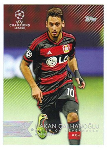 fan products of 2015 Topps UEFA Champions League #113 Hakan Calhanoglu BAYER 04 LEVERKUSEN