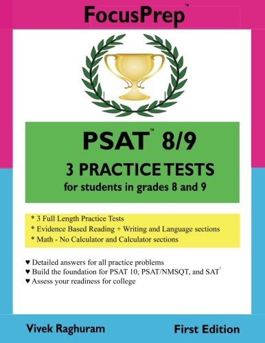PSAT 8/9  3 Practice Tests: for students in grades 8 and 9