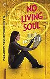 No Living Soul: A Lexi Carmichael Mystery, Book Nine