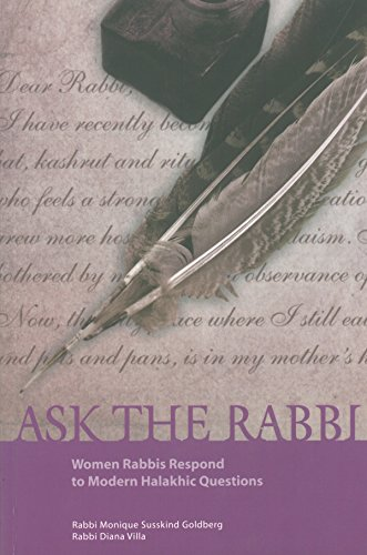 Ask the Rabbi: Women Rabbis Respond to Modern Halakhic Questions