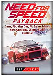 Need for Speed Payback Game, PS4, Xbox One, PC, Deluxe Edition, Cars, Gameplay, Cheats, Guide Unofficial: Amazon.es: Guides, HSE: Libros en idiomas extranjeros