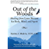 Out of the Woods: Healing from Lyme Disease for Body, Mind, and Spirit