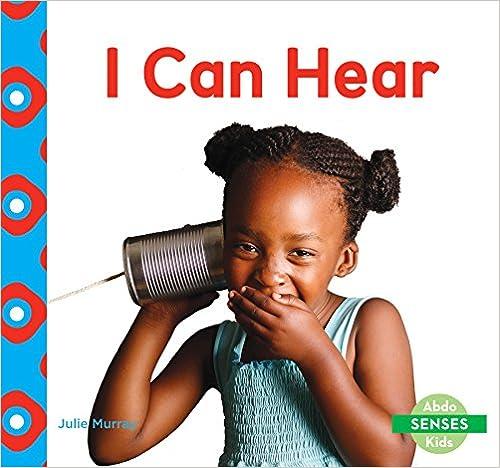 I Can Hear por Julie Murray