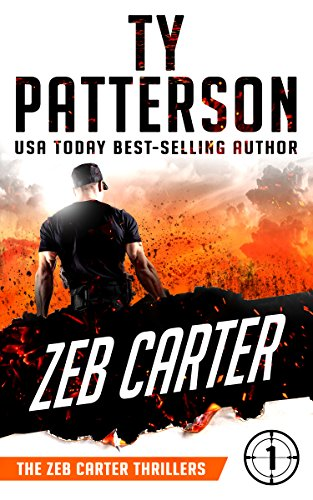 Zeb Carter: A Covert-Ops Suspense Action Novel (Zeb Carter Thrillers Book 1)