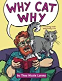 Why Cat Why: a coloring book explaining cats