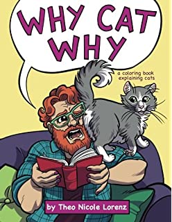 Why Cat A Coloring Book Explaining Cats