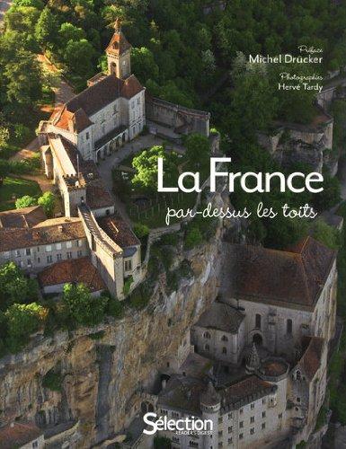 LA FRANCE PAR DESSUS LES TOITS