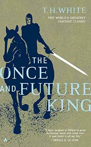 The Once and Future King (Camelot Harvest)