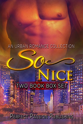 Search : ROMANCE: AFRICAN AMERICAN ROMANCE: So Nice (Urban Fiction African American Romance) (Contemporary New Adult Interracial Romance Box Set)