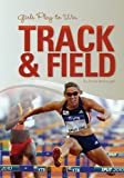 Girls Play to Win Track and Field, Chros McDougall, 1599534673