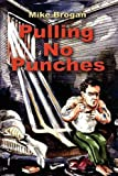 img - for Pulling No Punches book / textbook / text book