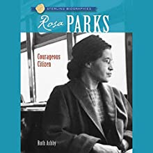 Sterling Biographies: Rosa Parks Audiobook by Ruth Ashby Narrated by Cornelius Jones