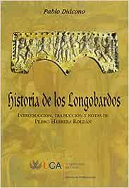 Historia de los Longobardos: Amazon.es: Diácono, Pablo