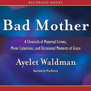 Bad Mother Audiobook