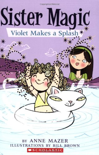 Violet Makes a Splash (Sister Magic, No. 2)