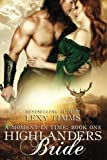 Highlander's Bride: Historical Time Travel Romance (Moment in Time) (Volume 1) by  Lexy Timms in stock, buy online here