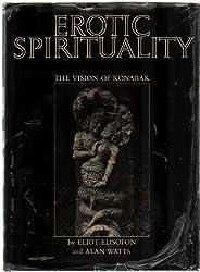 The Temple of Konarak: Erotic Spirituality