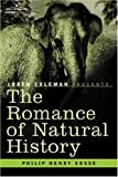 The Romance of Natural History, Philip Gosse, 1602060118