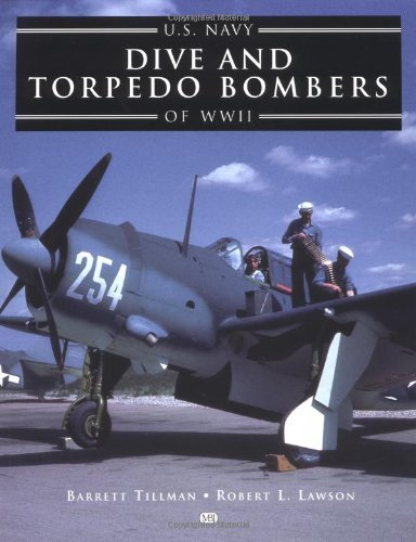 U.S. Navy Dive and Torpedo Bombers of World War II by Barrett Tillman (2001-09-14)