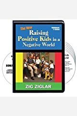 The New Raising Positive Kids in a Negative World (6 Compact Discs plus a bonus CD) Audio CD