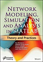 Network Modeling, Simulation and Analysis in MATLAB: Theory and Practices Front Cover