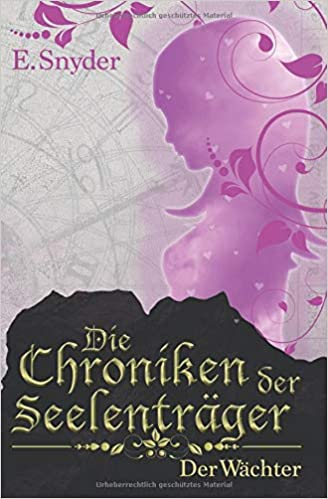 https://www.amazon.de/Die-Chroniken-Seelentr%C3%A4ger-W%C3%A4chter-Snyder/dp/1720218072/ref=tmm_pap_swatch_0?_encoding=UTF8&qid=1546789920&sr=8-3