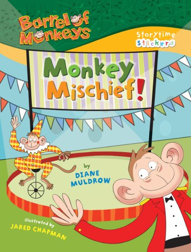 Storytime Stickers: BARREL OF MONKEYS: Monkey Mischief!