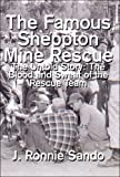 The Famous Sheppton Mine Rescue, J. Ronnie Sando, 1424184959
