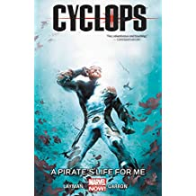 Cyclops Volume 2: A Pirate's Life for Me