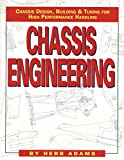 auto chassis - Chassis Engineering: Chassis Design, Building & Tuning for High Performance Handling
