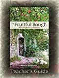 The Fruitful Bough, Warren/Allen Henderson, 0979538769