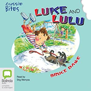 Luke and Lulu: Aussie Bites Audiobook