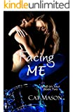 Facing Me (Shaft on Tour Book 2)