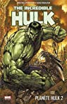 The Incredible Hulk : Planète Hulk, tome 2 par Pak