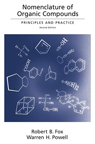 Nomenclature of Organic Compounds: Principles and Practice (American Chemical Society Publication)