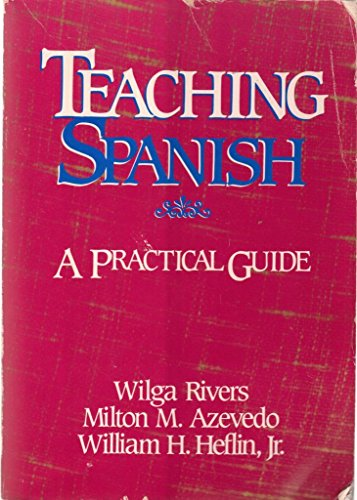 Teaching Spanish: A Practical Guide