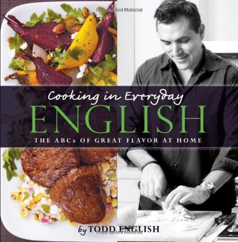 Cooking In Everyday English  The Abcs Of Great Flavor At Home